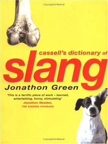 Cassell's Dictionary of Slang