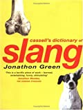 Cassell's Dictionary of Slang (0304351679) by Jonathon Green