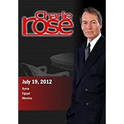 Charlie Rose - Syria / Egypt / Mexico (July 19, 2012)
