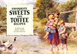 Carol Wilson Favourite Sweets and Toffee Recipes: Traditional Home-Made Confectionery (Salmon Favourites)
