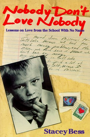 Image for Nobody Don't Love Nobody: Lessons on Love from the School With No Name