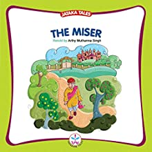 The Miser (       UNABRIDGED) by Arthy Muthanna Singh Narrated by Kirtana Kumar