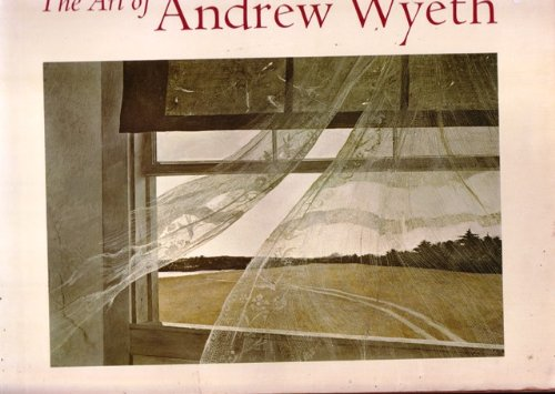 The Art Of Andrew Wyeth [By] Wanda M. Corn. With Contributions By Brian O'Doherty, Richard Meryman [And] E. P. Richardson. Issued In Connection With The Exhibition Held At The M. H. De Young Memorial Museum Of The Fine Arts Museums Of San Francisco, 1973