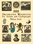 800 Decorative Woodcuts for Artists a...
