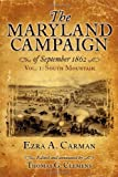 The Maryland Campaign of September 1862, Vol. 1: South Mountain