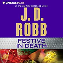 Festive in Death: In Death, Book 39 (       ABRIDGED) by J. D. Robb Narrated by Susan Ericksen