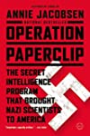 Operation Paperclip: The Secret Intel...