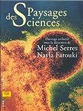 echange, troc Michel Serres, Nayla Farouki - Paysages des sciences