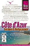 Cote d'Azur - Seealpen und Hochprovence - Reisehandbuch - Ines Mache