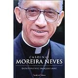 Cardinal Moreira Neeves : Entretiens avec François Vayne (French Edition)