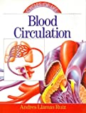 img - for Cycles Of Life Series: Blood Circulation (Cycle of Life) book / textbook / text book
