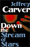 Down the Stream of Stars (0759206740) by Carver, Jeffrey A.