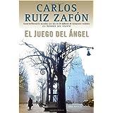 El Juego del �ngelby Carlos Ruiz Zafon