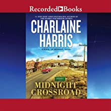 Midnight Crossroad: A Novel of Midnight Texas Audiobook by Charlaine Harris Narrated by Susan Bennett