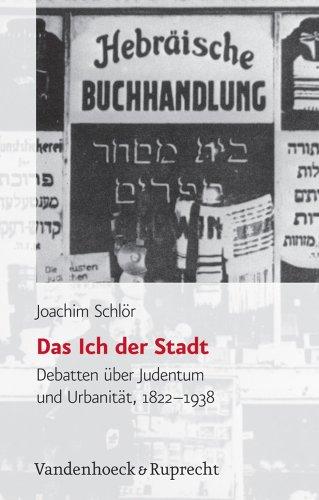 Das Ich der Stadt (Judische Religion, Geschichte und Kultur (JRGK))