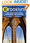 Brooklyn!, 2nd Edition: The Ultimate Guide to New York's Most Happening Borough