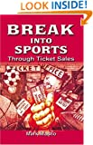 Break Into Sports Through Ticket Sales