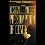 Presumption of Death: Nina Reilly, Book 9 (       UNABRIDGED) by Perri O'Shaughnessy Narrated by Laural Merlington