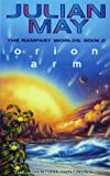 The Rampart Worlds: Orion Arm Bk. 2 (0006482147) by May, Julian