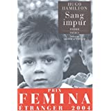 Sang impur - Prix Femina tranger 2004par Hugo Hamilton