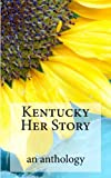 img - for Kentucky Her Story book / textbook / text book