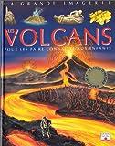 echange, troc Cathy Franco - Les Volcans : Pour les faire connaître aux enfants