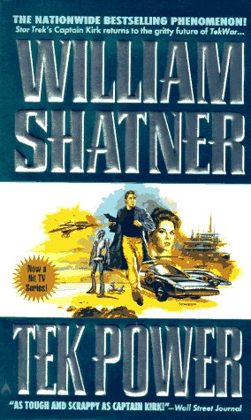 Tek Power, Shatner,William