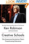 Creative Schools: The Grassroots Revo...
