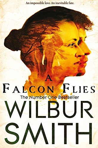 A Falcon Flies (The Ballantyne Novels)