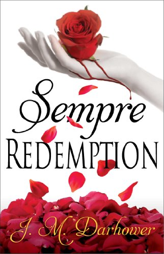 Sempre: Redemption by J.M. Darhower