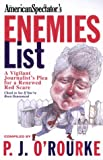 The Enemies List: Flushing Out Liberals in the Age of Clinton (0679307966) by O'Rourke, P. J.