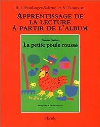 La Petite Poule rousse : Apprentissage de la lecture