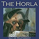 The Horla Audiobook by Guy de Maupassant Narrated by Cathy Dobson