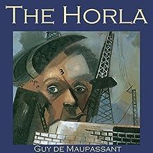The Horla   Livre audio Auteur(s) : Guy de Maupassant Narrateur(s) : Cathy Dobson
