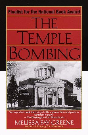 Temple Bombing, MELISSA FAY GREENE