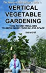 The Abundant Mini Garden's Guide to V...