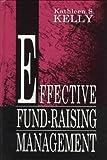 Effective fund-raising management /