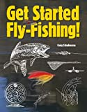 img - for Get Started Fly-Fishing! book / textbook / text book