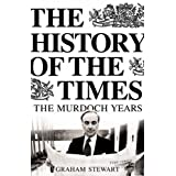The History of the Times: The Murdoch Years: 7by Graham Stewart