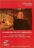 echange, troc James-G March, Thierry Weil - Le leadership dans les organisations : Un cours inédit de James March