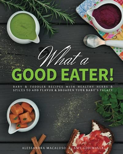 What a Good Eater! by Alessandra Macaluso, Amy Godiwalla