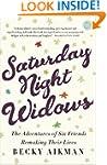 Saturday Night Widows: The Adventures...