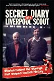 img - for SECRET DIARY of a LIVERPOOL SCOUT book / textbook / text book