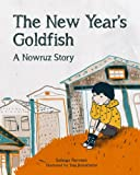The New Year's Goldfish: A Nowruz Story