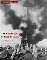 Free The Cult of Art in Nazi Germany (Cultural Memory in the Present) Ebooks & PDF Download