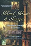 img - for Mind Music and Imagery: Unlocking the Treasures of Your Mind book / textbook / text book
