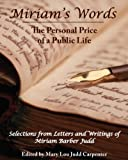 img - for Miriam's Words: The Personal Price of a Public Life book / textbook / text book