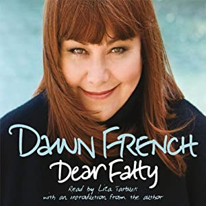 Dear Fatty | [Dawn French]