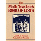 The Math Teacher's Book of Lists (J-B Ed: Book of Lists)