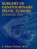 img - for Surgery of Genitourinary Pelvic Tumors: An Anatomic Atlas book / textbook / text book